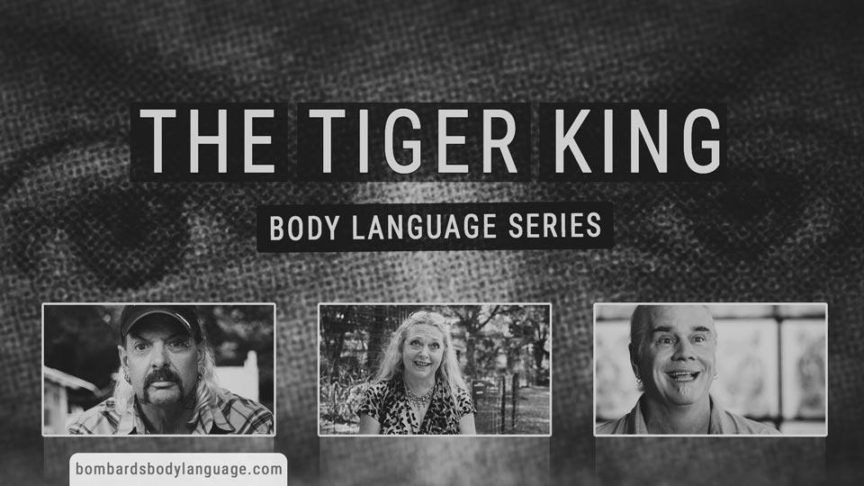Body Language – The Tiger King Series – E02