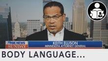 Body Language – Keith Ellison, Prosecuting George Floyd Murder