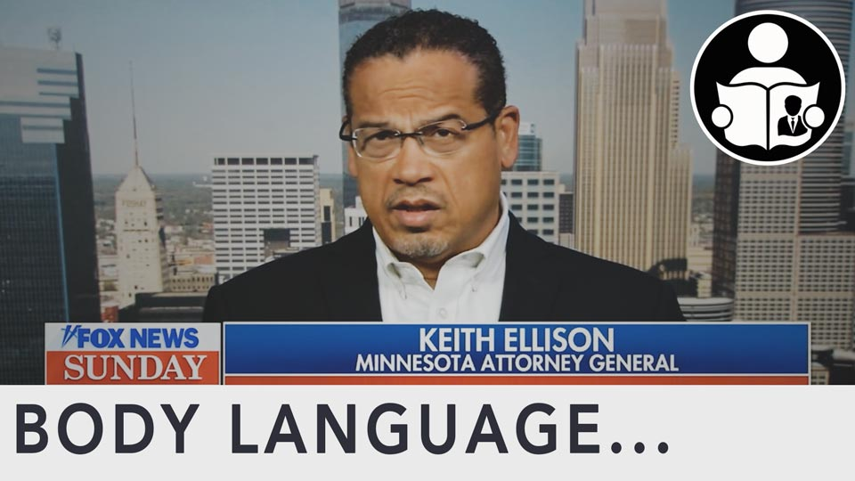 Body Language - Keith Ellison, Prosecuting George Floyd Murder
