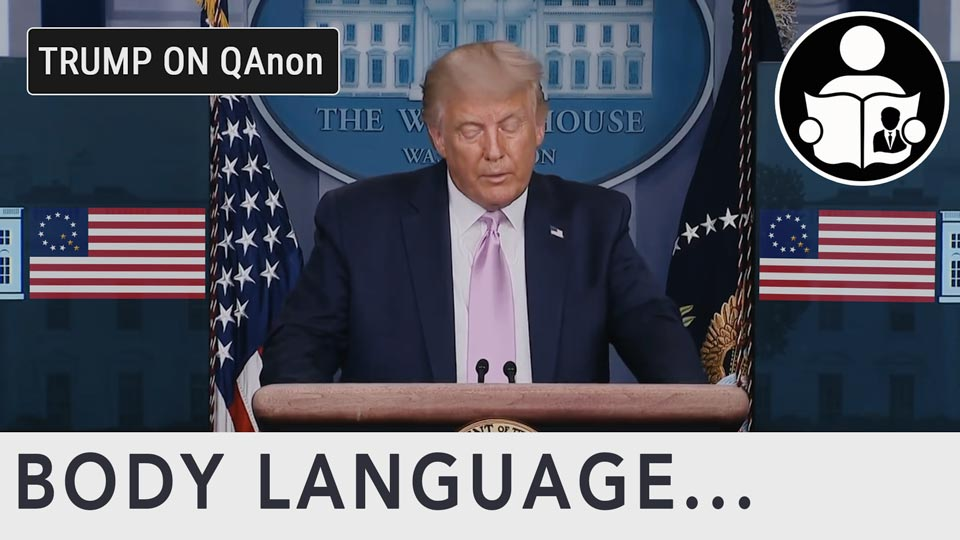 Body Language - President Trump & QANON