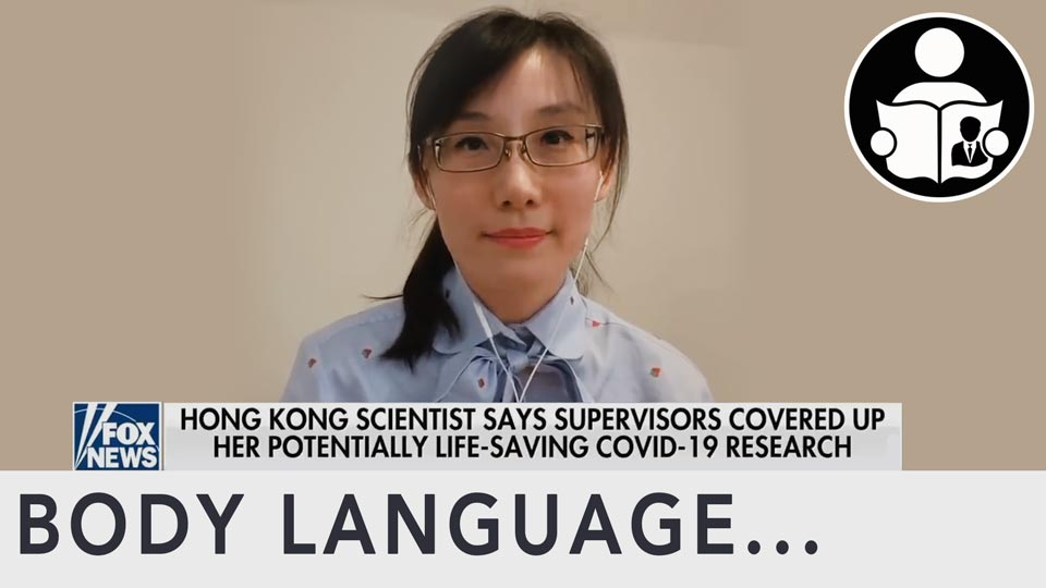 Body Language - Virologist Dr Li-Meng Yan Whistle Blower