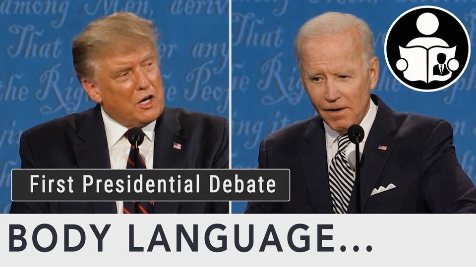 Body Language - First Presidential Debate 2020