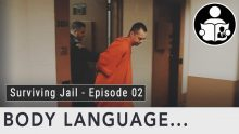 Body Language – Surviving Jail, Episode 2
