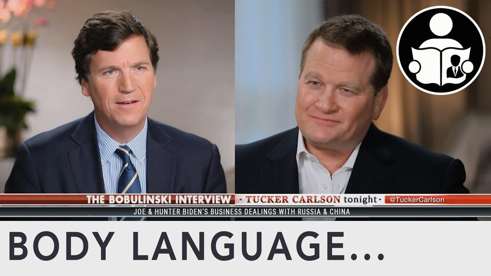 Body Language - Tucker Carlson, Tony Bobulinski Alleged Dealings With Hunter & Joe Biden