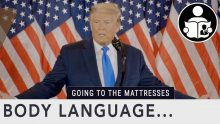 Body Language – Trump 2020 Election Remarks
