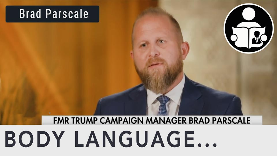 Body Language - Brad Parscale 2020 Trump Campaign
