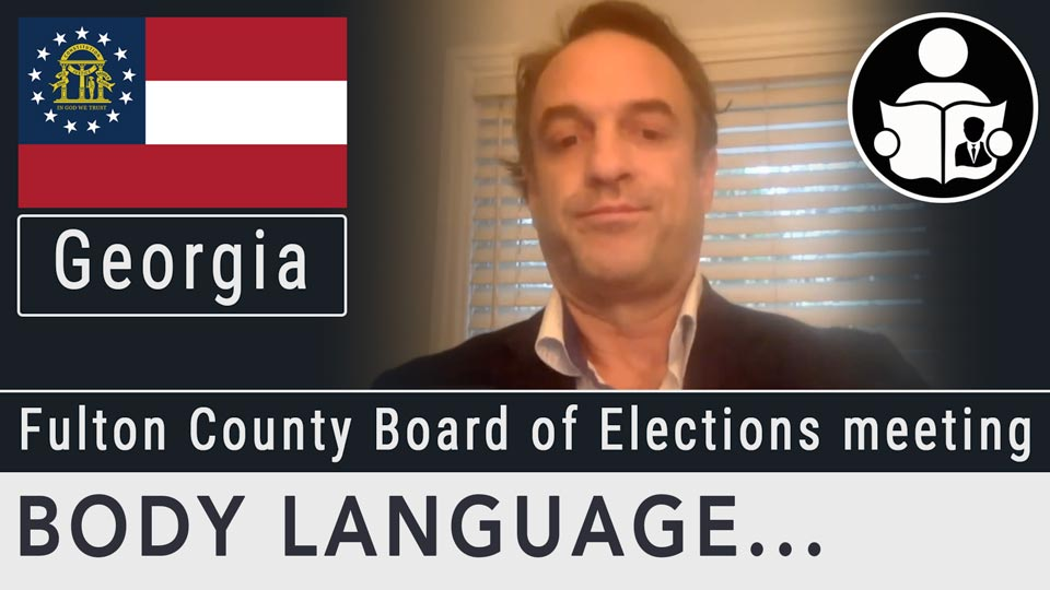 Body Language - Fulton County Board Of Elections Meeting