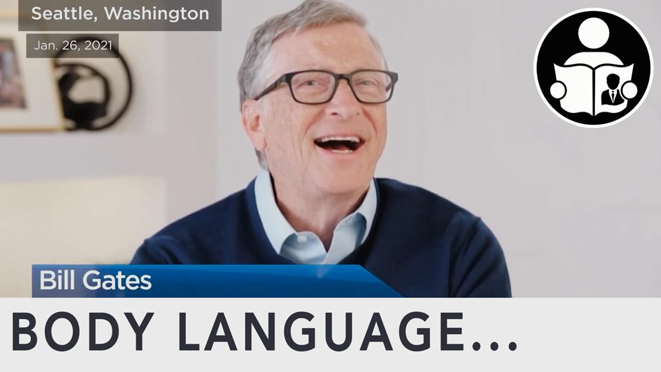 Body Language - Bill Gates, and 'Theories'