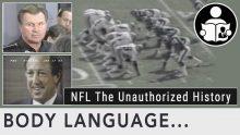 Body Language – Unauthorized History of the NFL