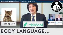 Body Language – Robinhood, Citadel, Melvin Capital & Roaring Kitty in Congress