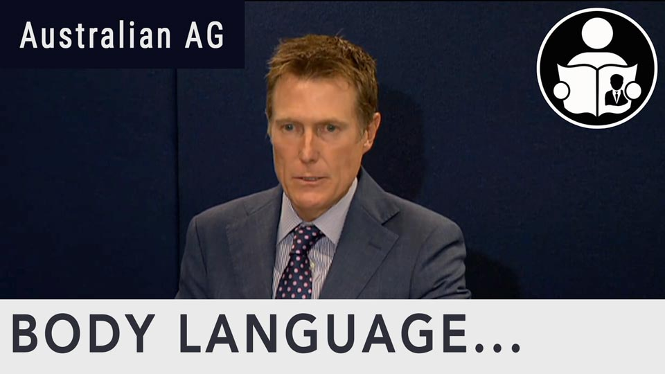 Body Language - Christian Porter, Attorney-General of Australia