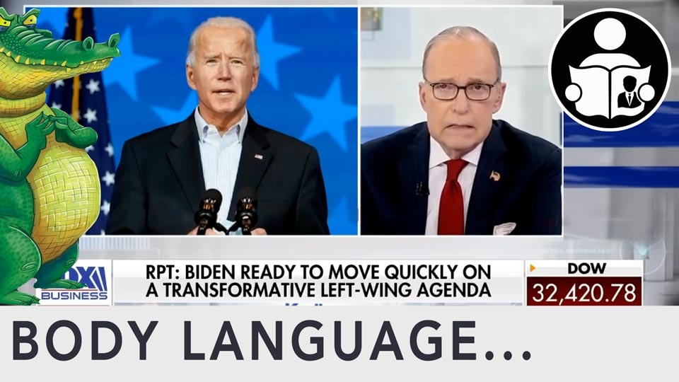 Body Language - Larry Kudlow, Biden Economic Policy