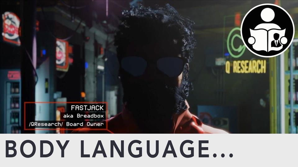 Body Language - Qanon, The Players - Part 1 of 2