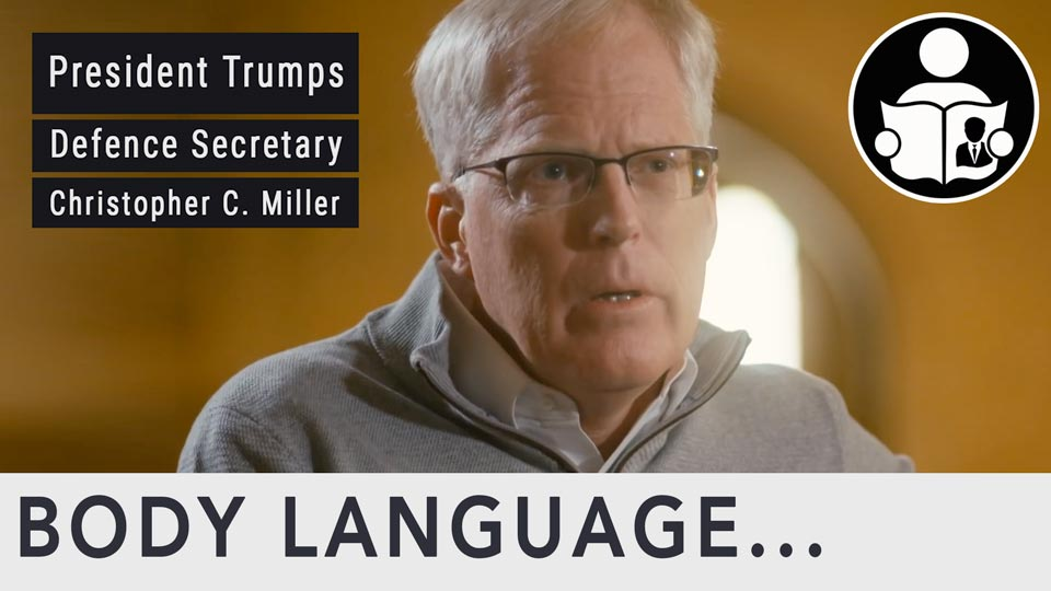 Body Language - Trumps Defense Secretary, Christopher C. Miller