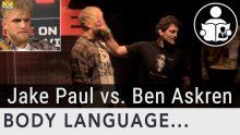 Body Language – Jake Paul vs. Ben Askren, Fighting Immaturity
