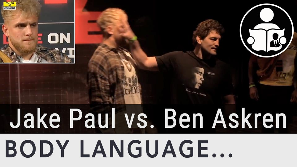 Body Language - Jake Paul vs. Ben Askren, Fighting Immaturity