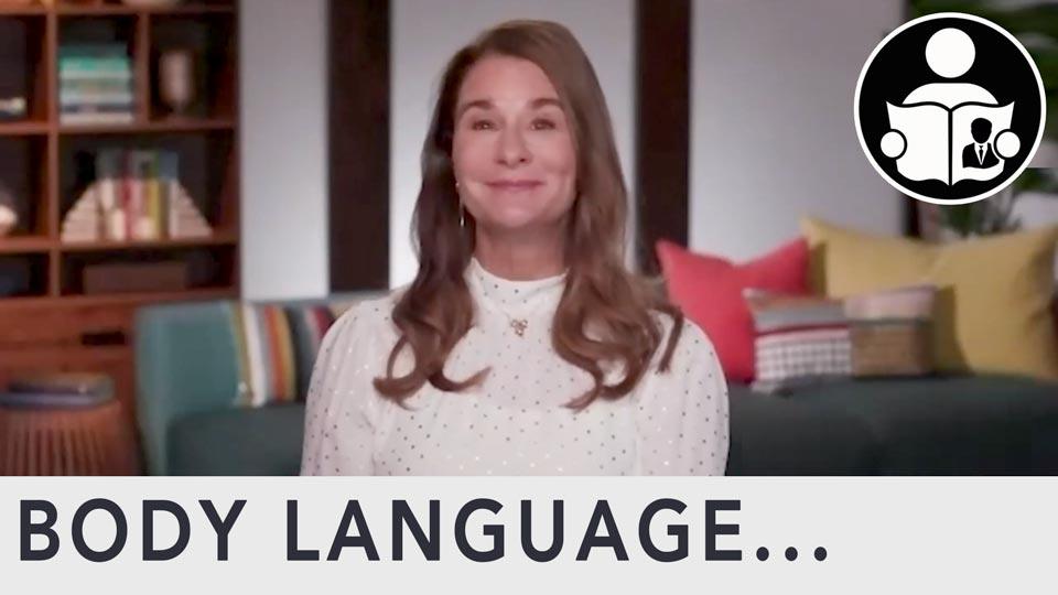 Body Language - Melinda Gates Acting