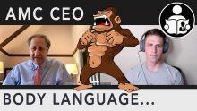 Body Language – AMC CEO, Ape holder Meeting