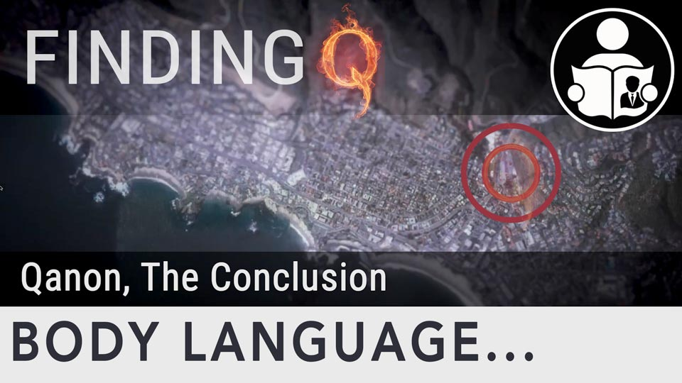 Body Language – Finding Q, The Conclusion