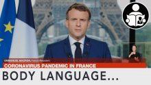 Body Language – Emmanuel Macron addresses the nation