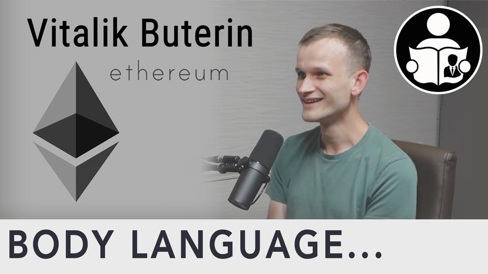 Body Language - Ethereum Co Founder Vitalik Buterin